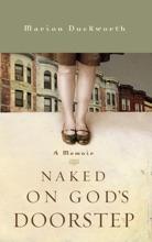 Naked On God's Doorstep