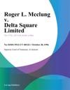 102896 Roger L Mcclung V Delta Square Limited