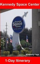 Kennedy Space Center: 1-Day Itinerary