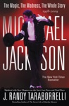 Michael Jackson The Magic The Madness The Whole Story 1958-2009