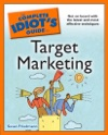 The Complete Idiots Guide To Target Marketing