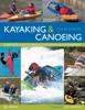 Kayaking & Canoeing For Beginners