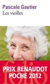 Download and Read Online Les vieilles