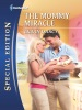 The Mommy Miracle