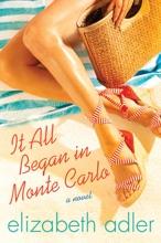 It All Began in Monte Carlo