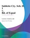 Sublette Cty Sch D 1 V Bd Of Equal