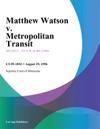 082996 Matthew Watson V Metropolitan Transit