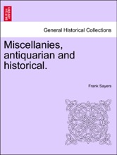 Miscellanies, Antiquarian And Historical.