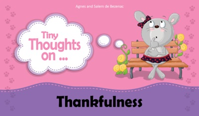 Tiny Thoughts on Thankfulness