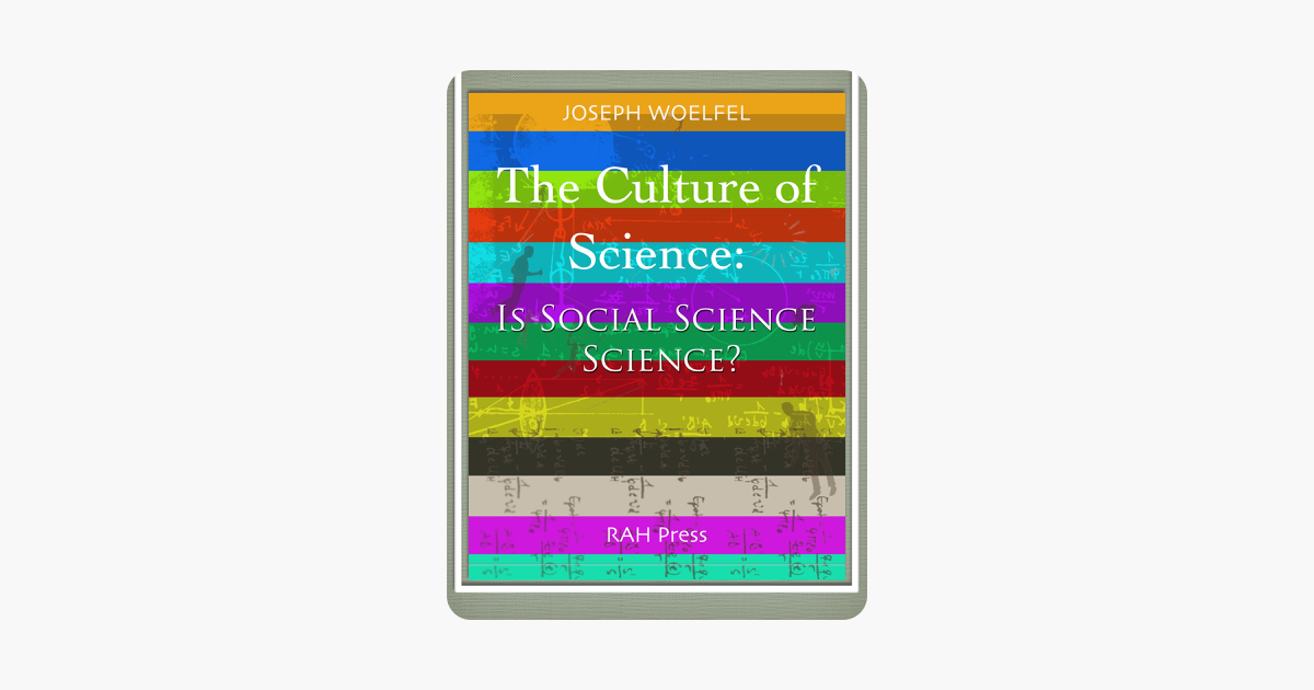 The Culture of Science - Joseph Woelfel