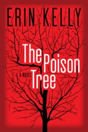 The Poison Tree - Erin Kelly
