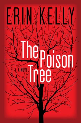 Erin Kelly - The Poison Tree