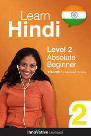 Learn Hindi - Level 2: Absolute Beginner Hindi