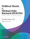 Willfred Mentis V Michael John Barnard 020394