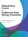 Hialeah Race Course V Gulfstream Park Racing Association