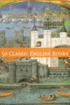 50 Classic English Authors