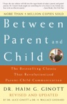 Between Parent And Child Revised And Updated