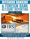 Offshore Banking  Foreign Bank Account Reporting FBAR Guide