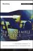The Ensemble Practice