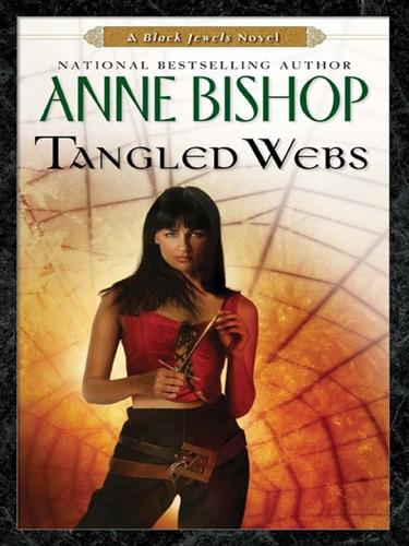 Anne Bishop - Tangled Webs