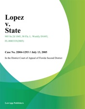 Download and Read Online Lopez v. State