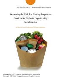 Answering The Call Facilitating Responsive Services For Students Experiencing Homelessness