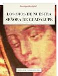 Los ojos de Nuestra Señora de Guadalupe