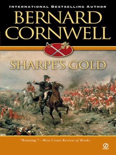 Bernard Cornwell - Sharpe's Gold