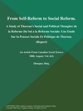 From Self-Reform to Social Reform: A Study of Thoreau's Social and Political Thoughts/ de la Reforme Du Soi a la Reforme Sociale: Une Etude Sur la Pensees Sociale Et Politique de Thoreau (Report)