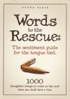 Words To The Rescue The Sentiment Guide For The Tongue Tied