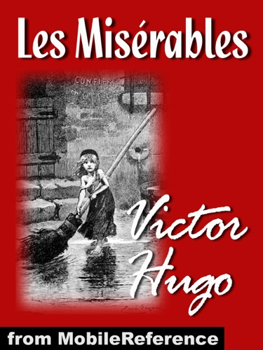 Victor Hugo - Les Misérables (French Edition)
