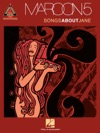Maroon 5 - Songs About Jane Songbook