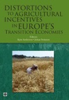 Distortions To Agricultural Incentives In Europes Transition Economies