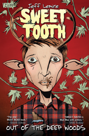 Sweet Tooth Vol. 1: Out of the Deep Woods