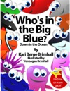 Whos In The Big Blue
