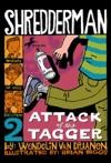 Shredderman Attack Of The Tagger