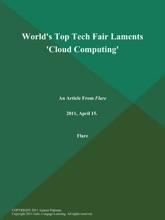 World's Top Tech Fair Laments 'Cloud Computing'