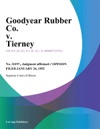 Goodyear Rubber Co V Tierney
