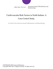 Cardiovascular Risk Factors In North Indians A Case Control Study