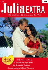 Julia Extra Band 322 - Titel 3: Und immer wieder du!