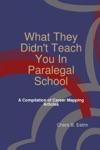 What They Didnt Teach You In Paralegal School