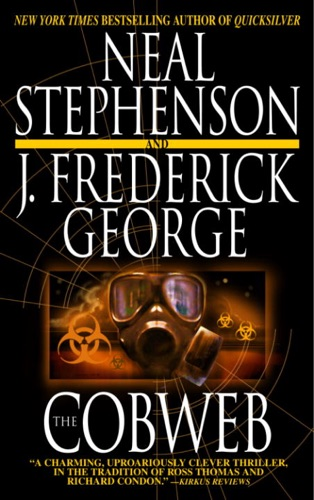 Neal Stephenson & J. Frederick George - The Cobweb