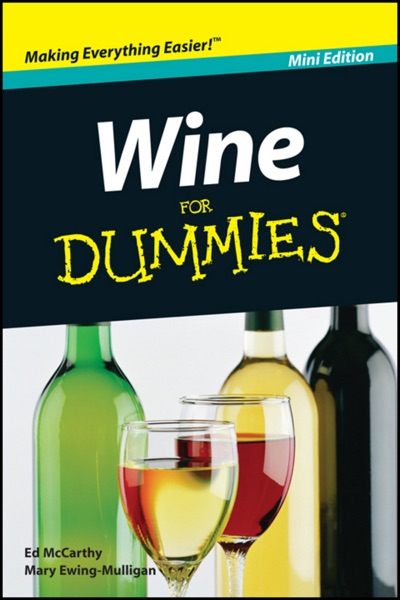 Wine For Dummies ®, Mini Edition