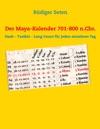 Der Maya-Kalender 701-800 NChr