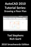 AutoCAD 2010 Tutorial Series Drawing A Floor Plan