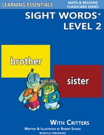 Sight Words Plus Level 2: Sight Words Flash Cards with Critters for Kindergarten & Up - Robert Stanek