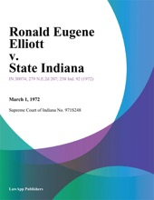 Ronald Eugene Elliott V. State Indiana
