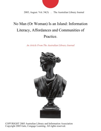 No Man (Or Woman) Is an Island: Information Literacy, Affordances and Communities of Practice. image