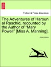 The Adventures Of Haroun Al Raschid Recounted By The Author Of Mary Powell Miss A Manning
