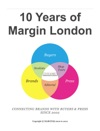 10 Years Of Margin London